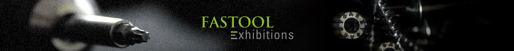 Fastool Exhibitions